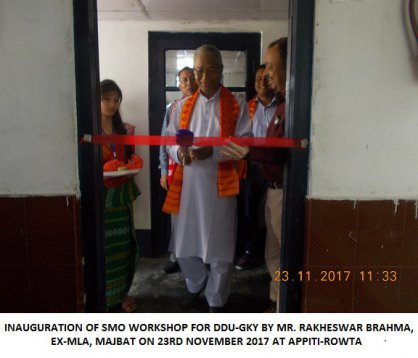 Inaugration of SMO Workshop for DDU-GKY by Mr. Rakeshwar Brahma, Ek-MLA, Majbat on 23rd November 2017 at APPITI-ROWTA
