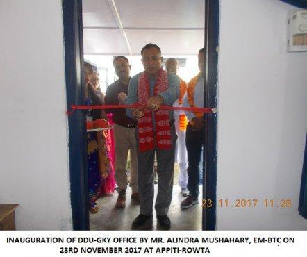 Inaugration of DDY-GKY Office by Mr. Alindra Mushahary, EM-BTC on 23rd November 2017 at APPITI-ROWTA